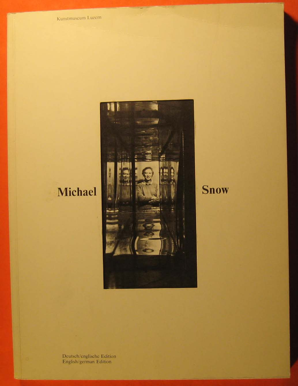 Image for Michael Snow: Works 1969-1978, Films 1964-1976 = Werke 1969-1978, Filme 1964-1976