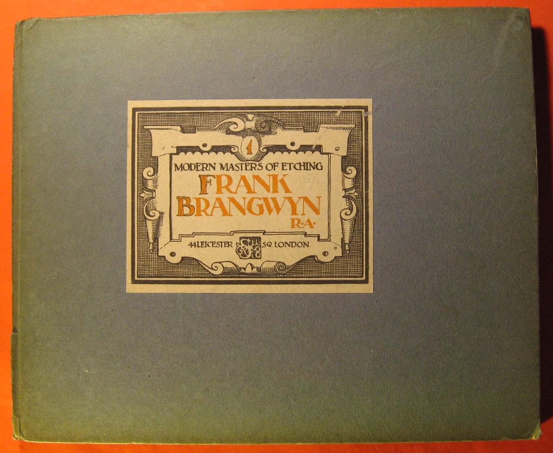 Modern Masters of Etching:  Frank Brangwyn, Brangwyn, Frank; Salaman, Malcolm C. (intro.)