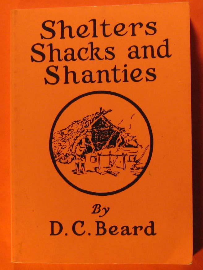 Shelters, Shacks, and Shanties, Beard, D.C.