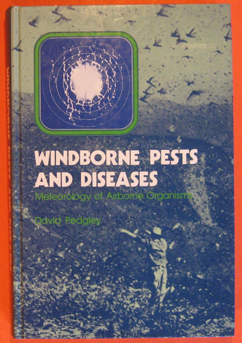 Image for Windborne Pests and Diseases: Meteorology of Airborne Organisms