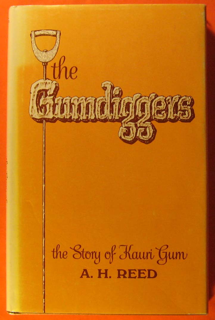 Image for Gumdiggers: The Story of Kauri Gum, The
