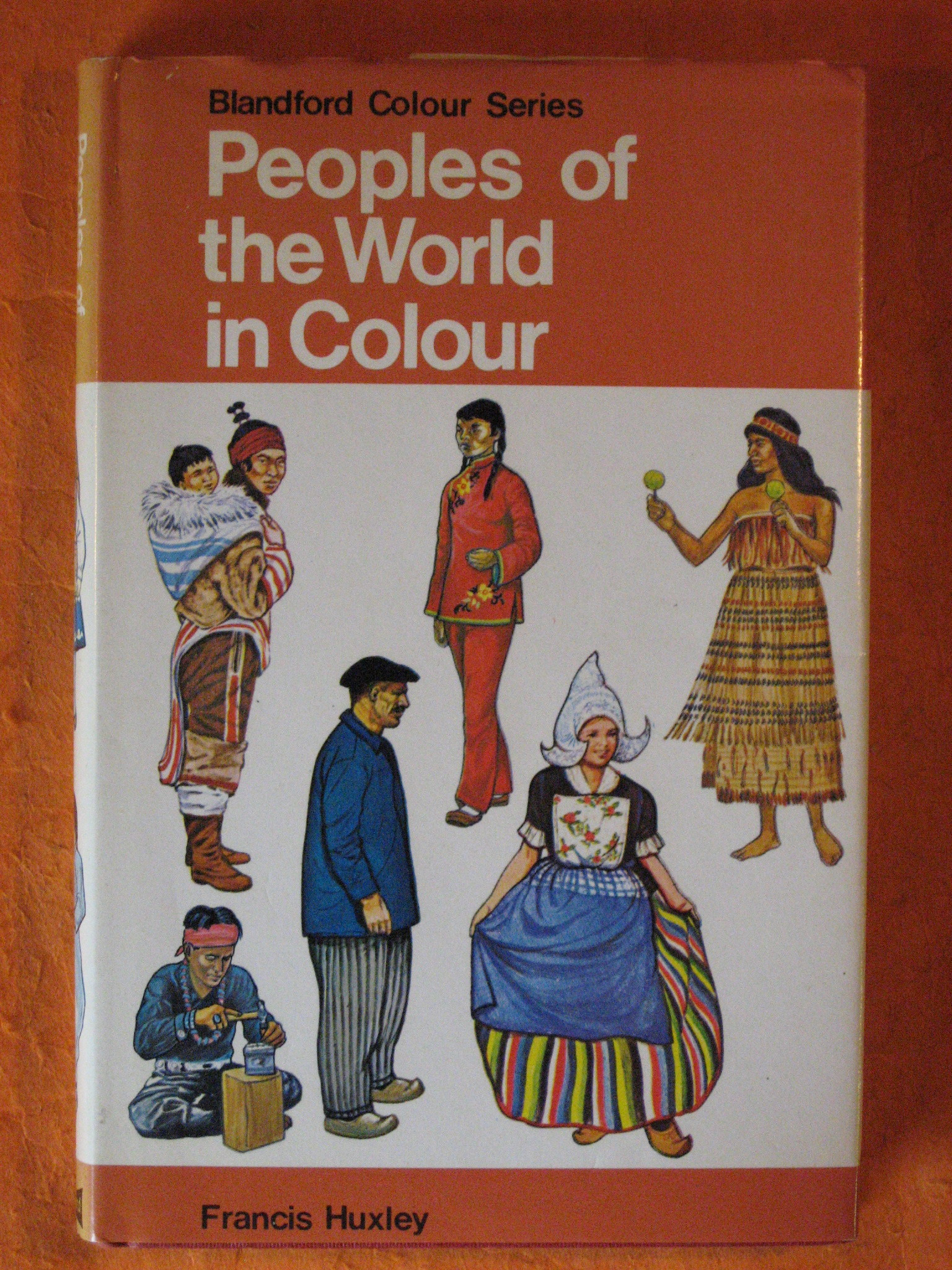 Peoples of the World in Colour, Huxley, Francis