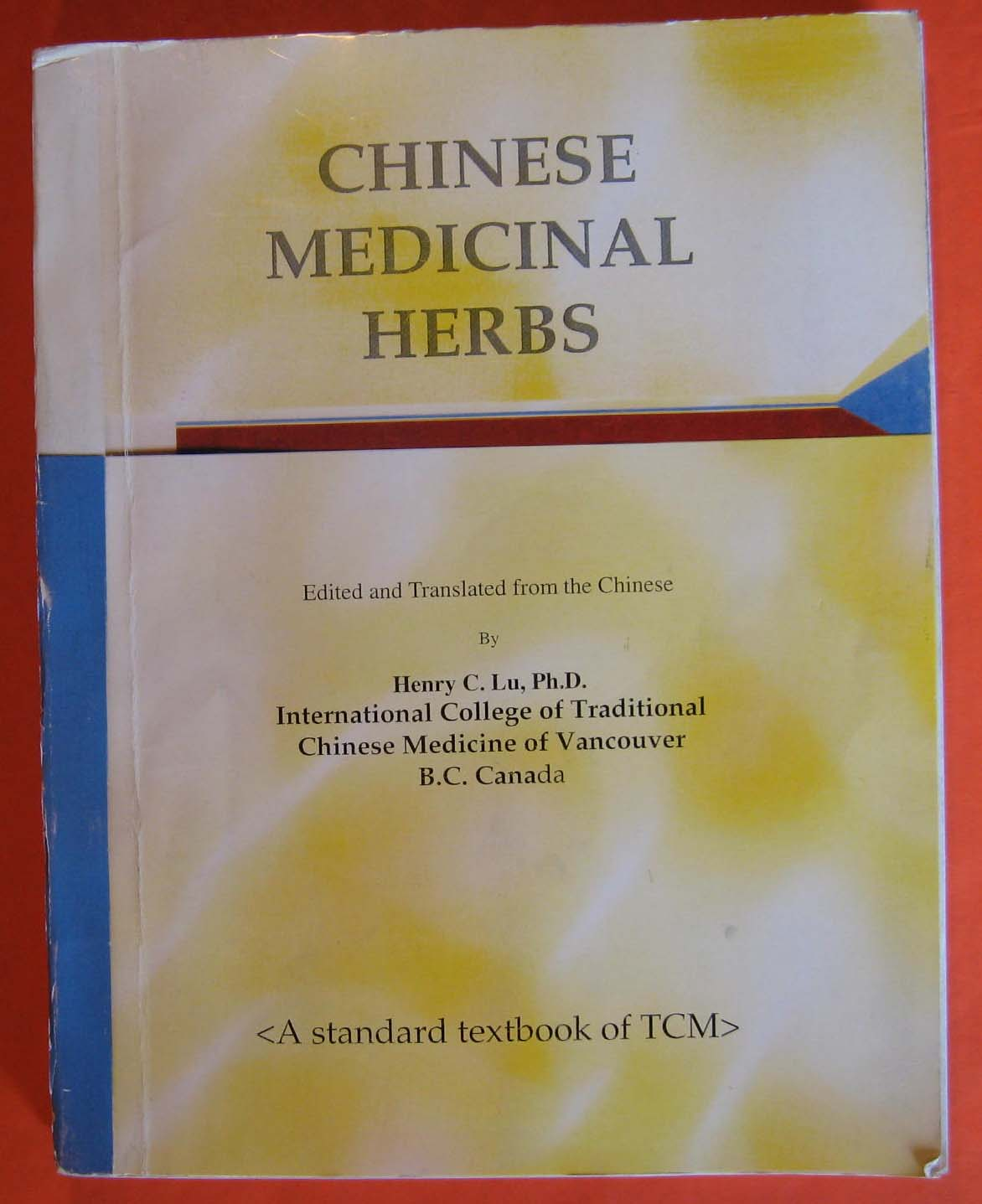 Chinese Medicinal Herbs, Lu, Henry C.