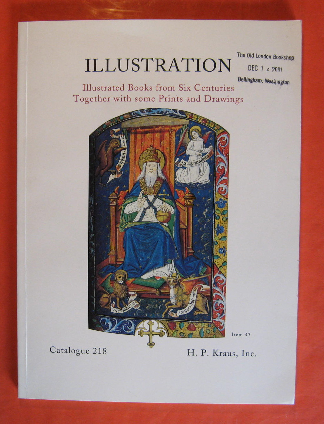 Illustration: Illustrated Books from Six Centuries Together with Some Prints and Drawings; Catalogue #218, No Author