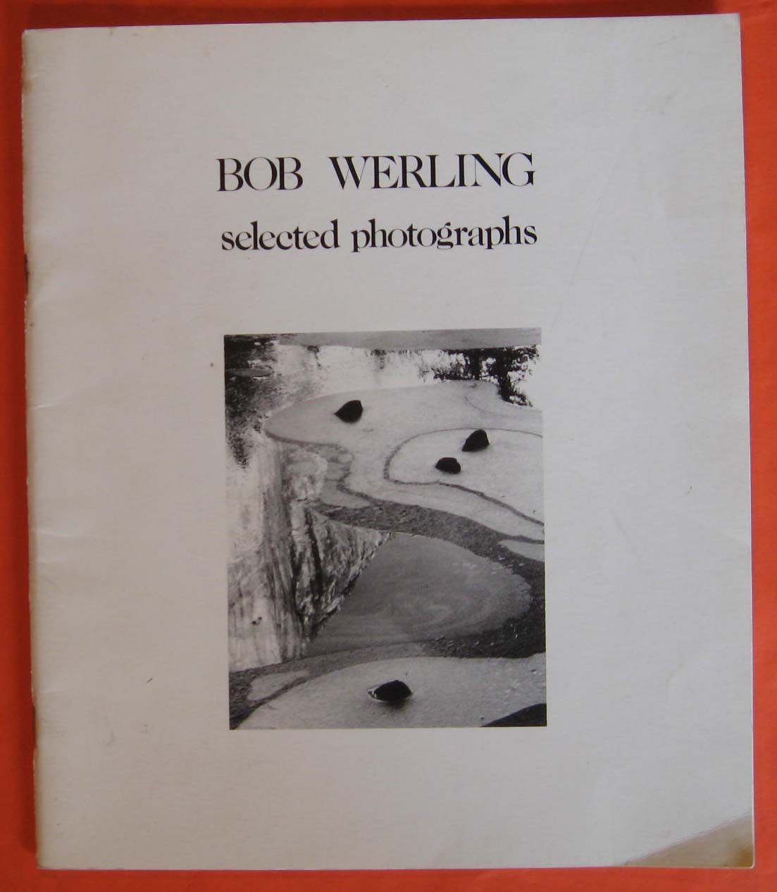 Image for Bob Werling:  Selected Photographs