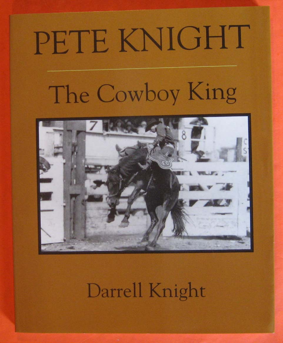 Image for Pete Knight: The Cowboy King