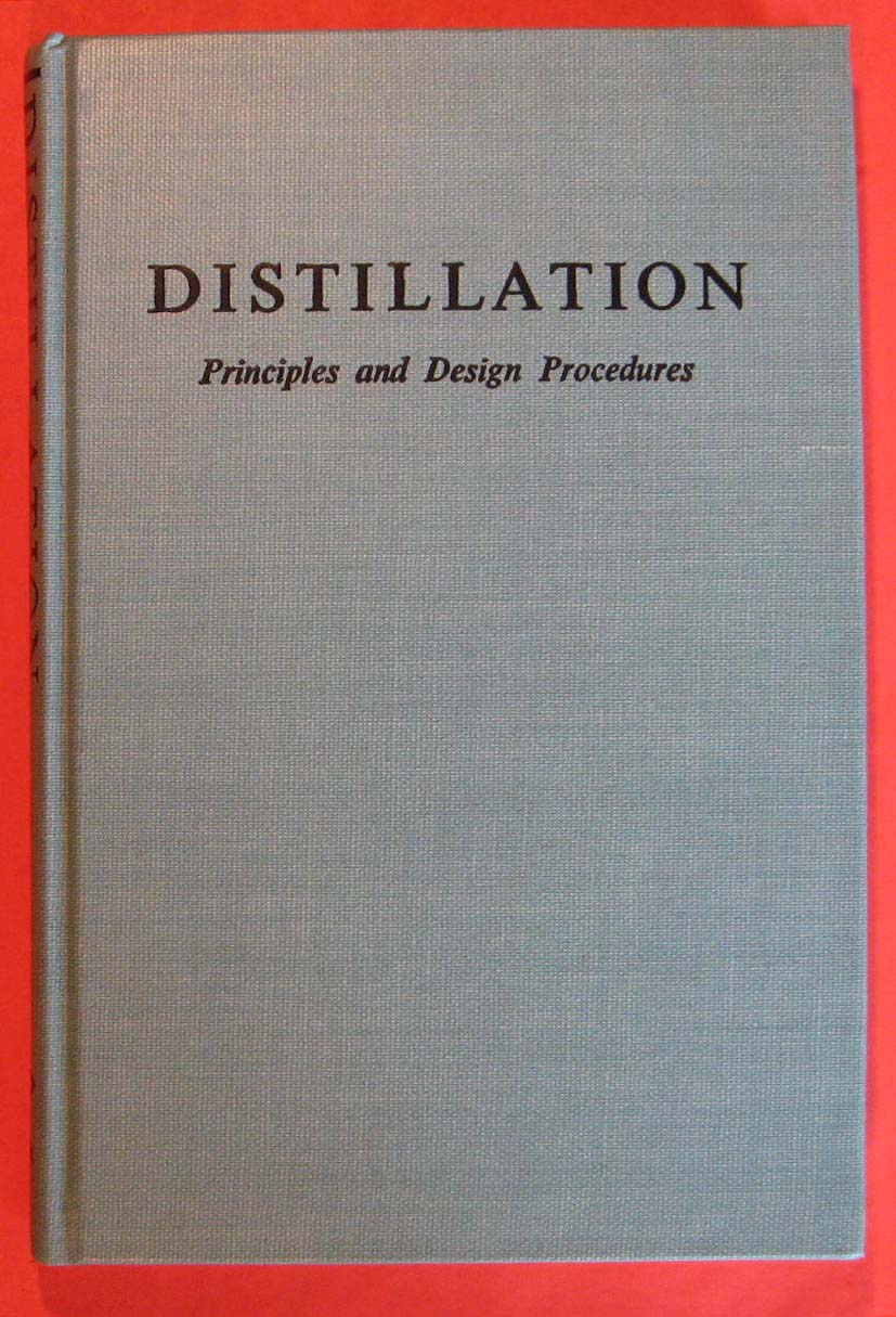 Distillation: Principles and Design Procedures