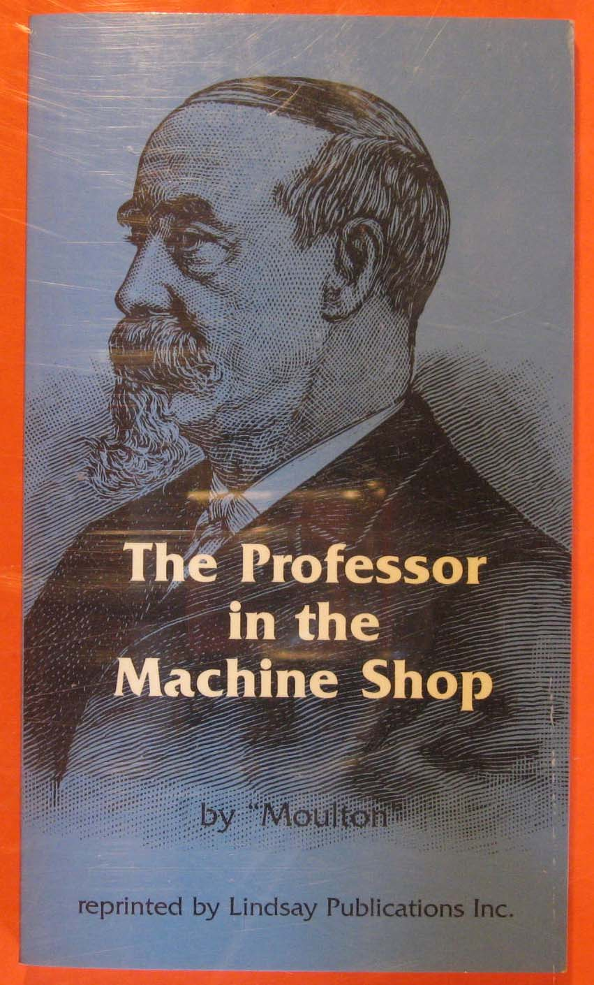 Image for The Professor in the Machine Shop