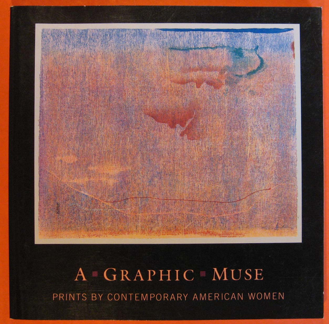 Image for Graphic Muse: Prints by Contemporary American Women, A