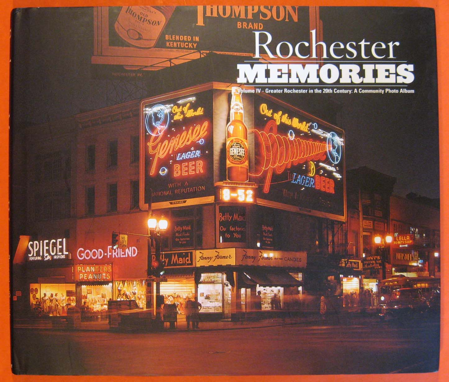 Image for Rochester Memories:  Volume IV - Greater Rochester in the 20th Century:  A Community Photo Album