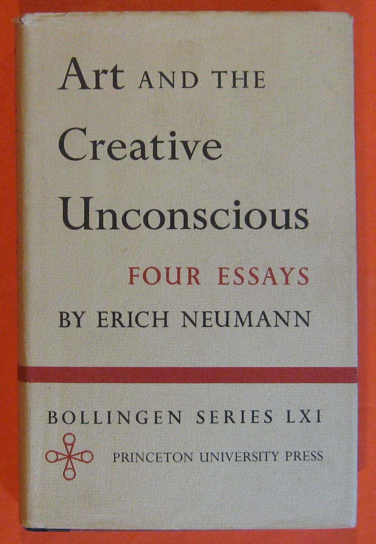 Image for Art and the Creative Unconscious : Four Essays