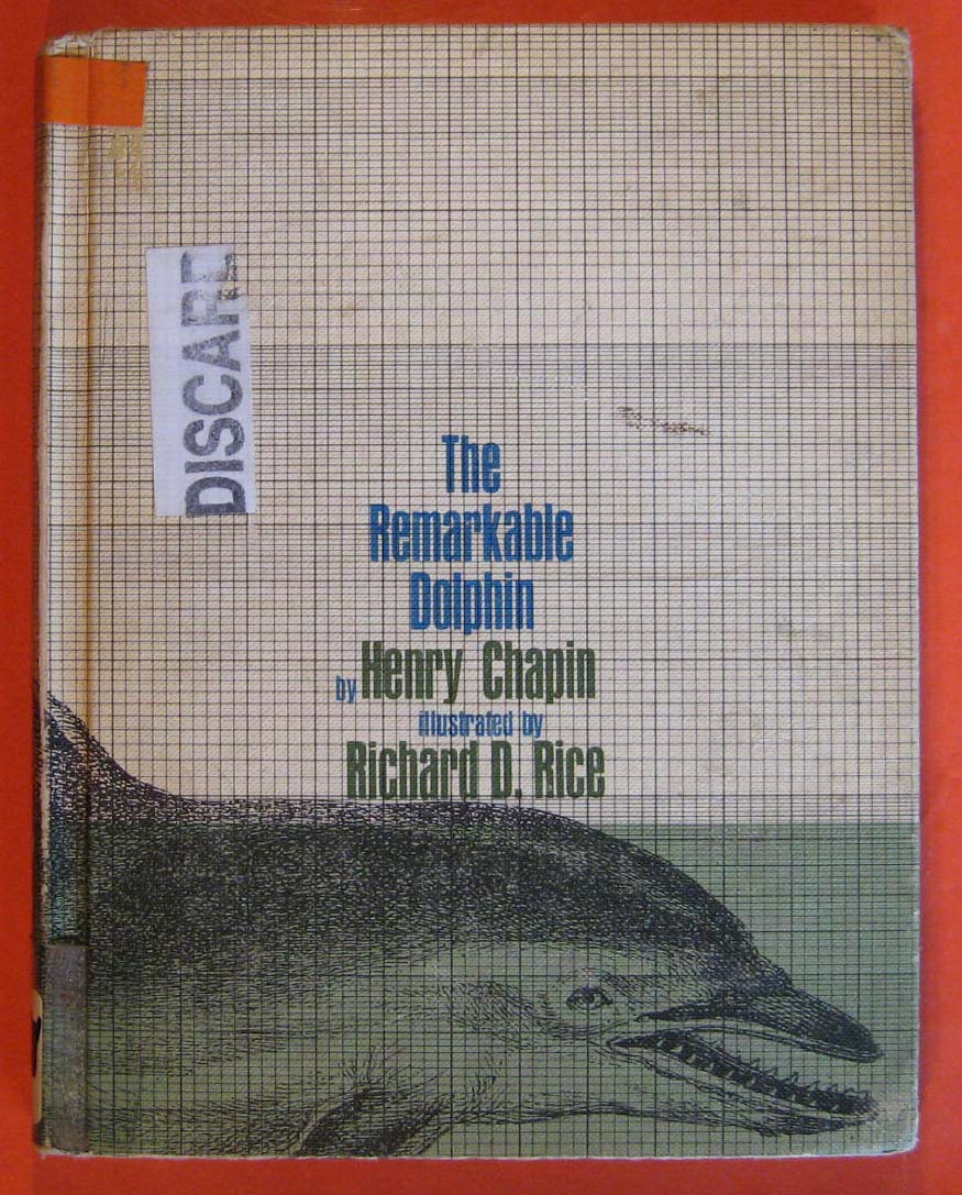 The Remarkable Dolphin & What Makes Him So, Chapin, Henry