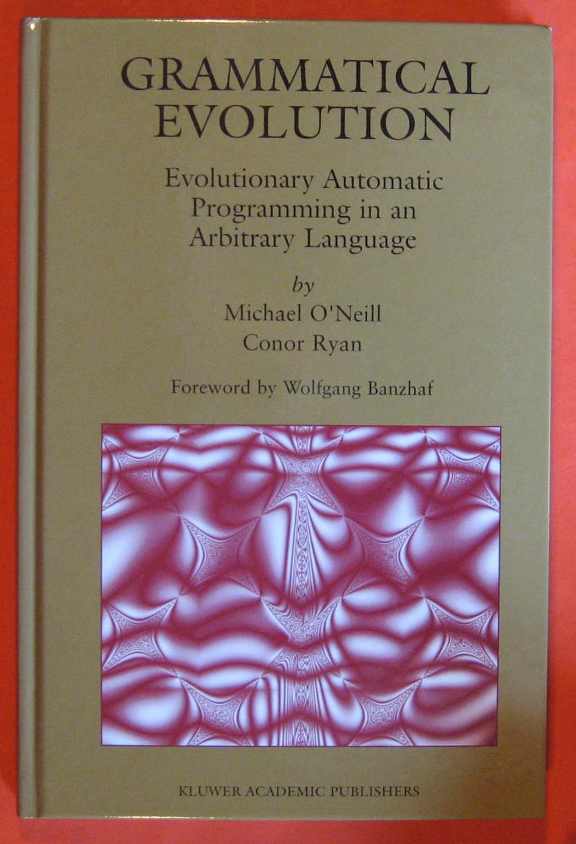Image for Grammatical Evolution: Evolutionary Automatic Programming in an Arbitrary Language