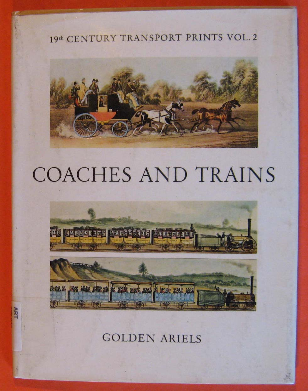 Coaches and Trains (19th Century Transport Prints Vol. 2), Cadfryn-Roberts, John
