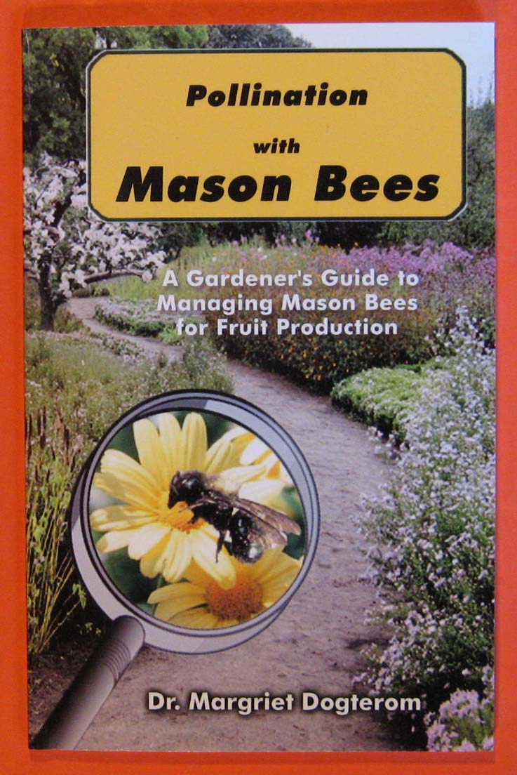 Image for Pollination With Mason Bees: A Gardener and Naturalists' Guide to Managing Mason Bees for Fruit Production