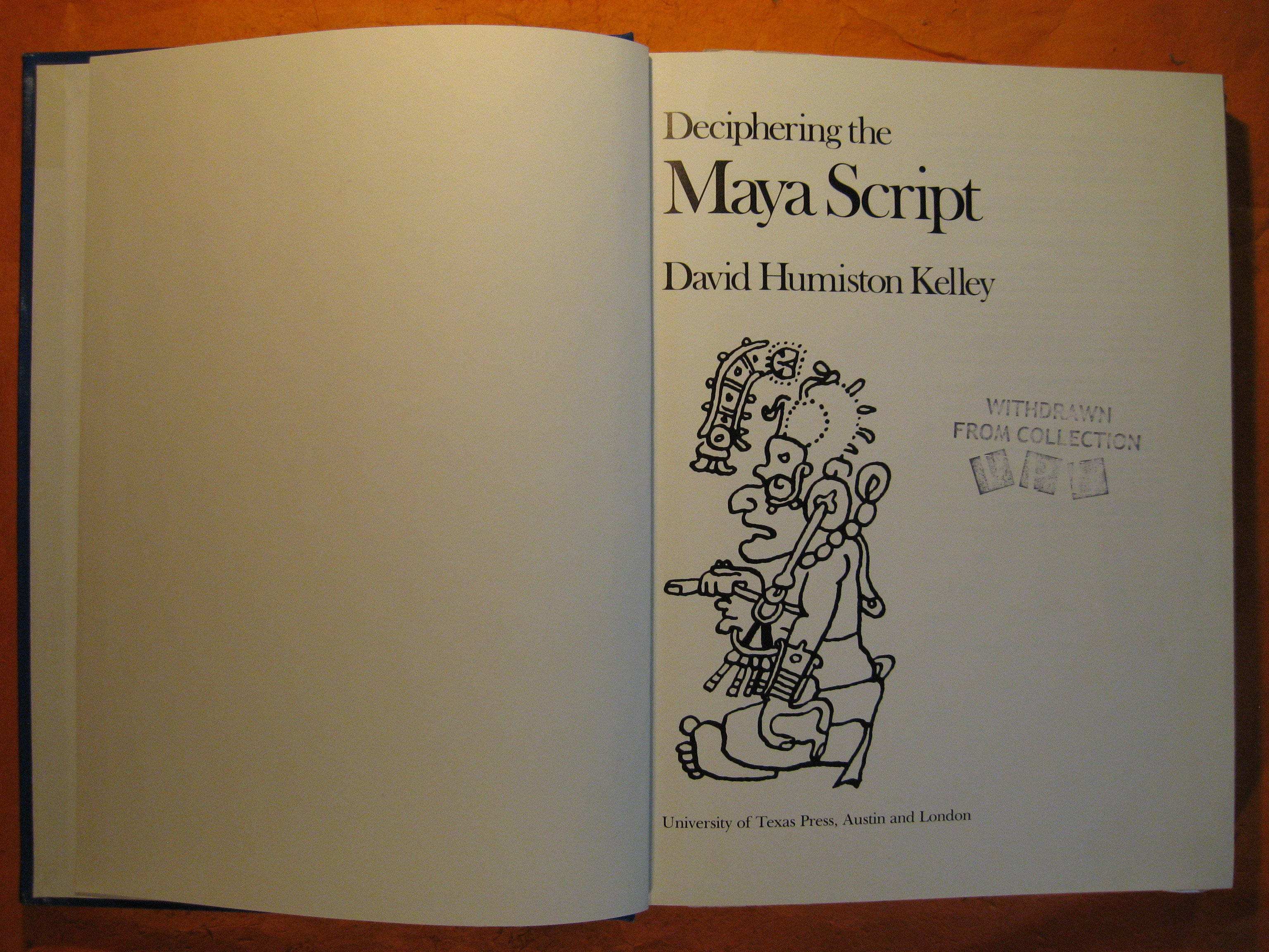 Deciphering the Maya Script, Kelley, David H.