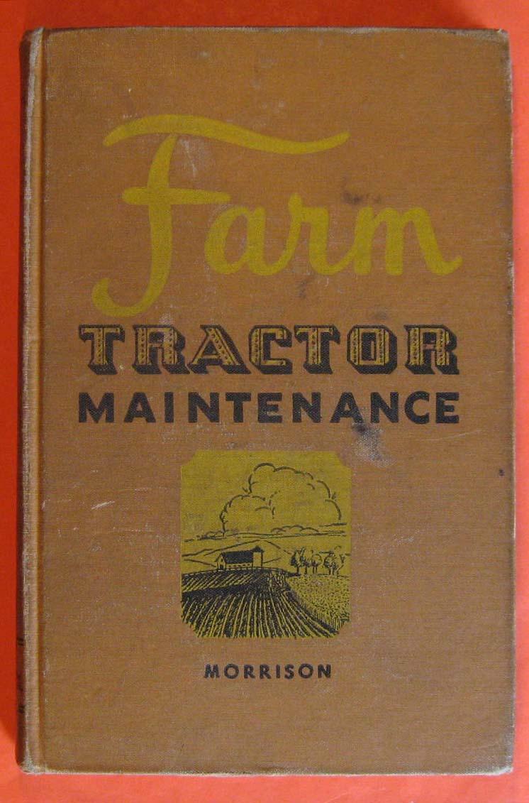 Farm Tractor Maintenance, Morrison, Ivan Gregg
