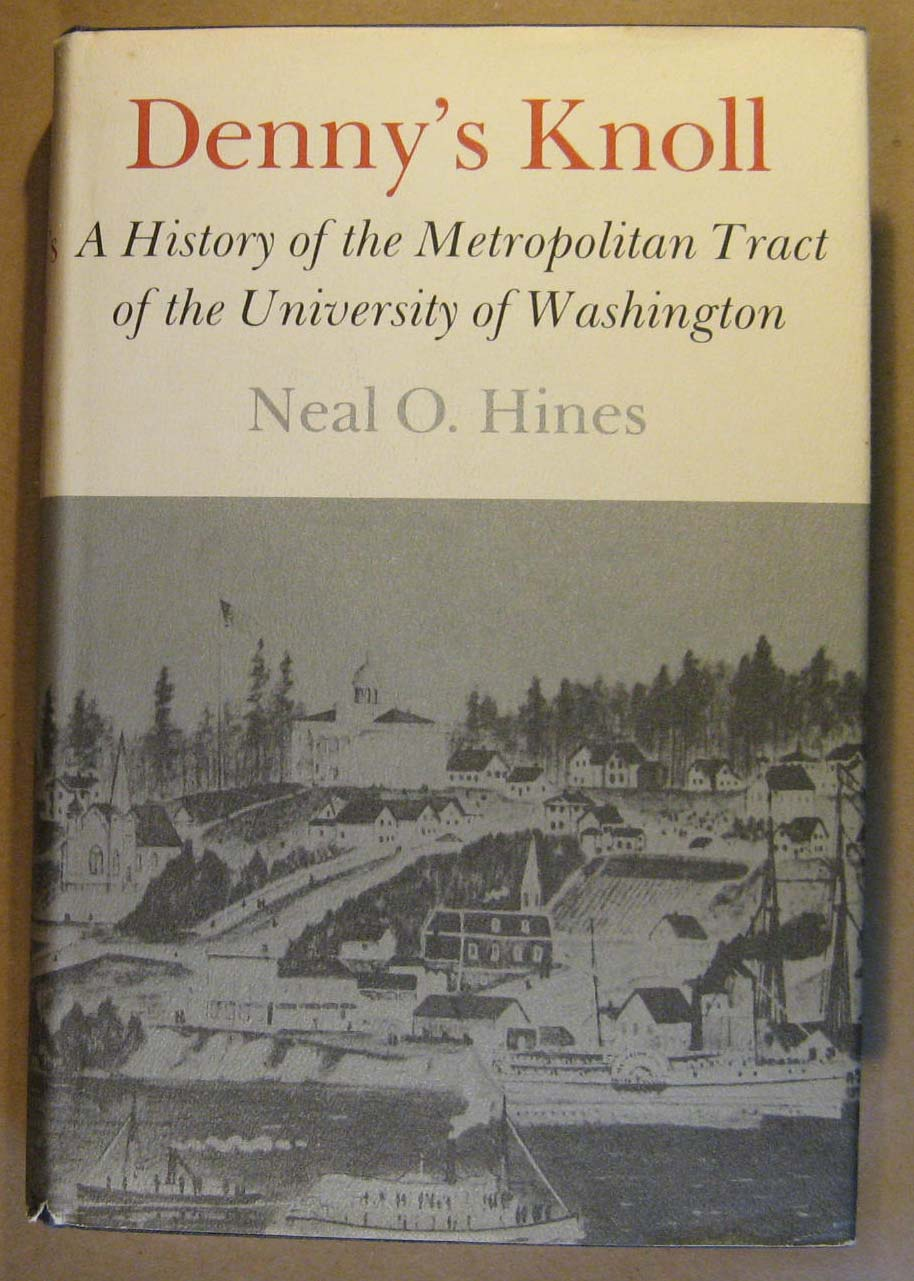 Image for Denny's Knoll: A History of the Metropolitan Tract of the University of Washington