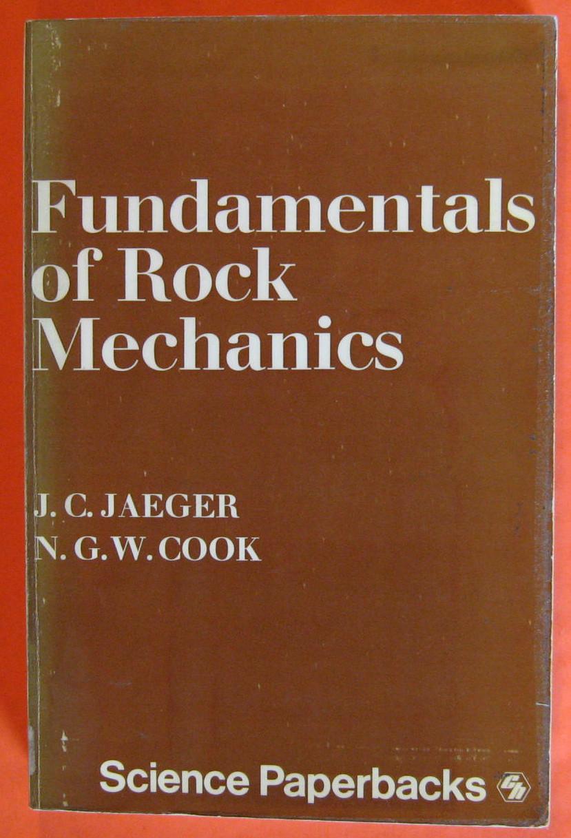 Fundamentals of Rock Mechanics, Jaeger, J.C.  & Cook, N.G. W.