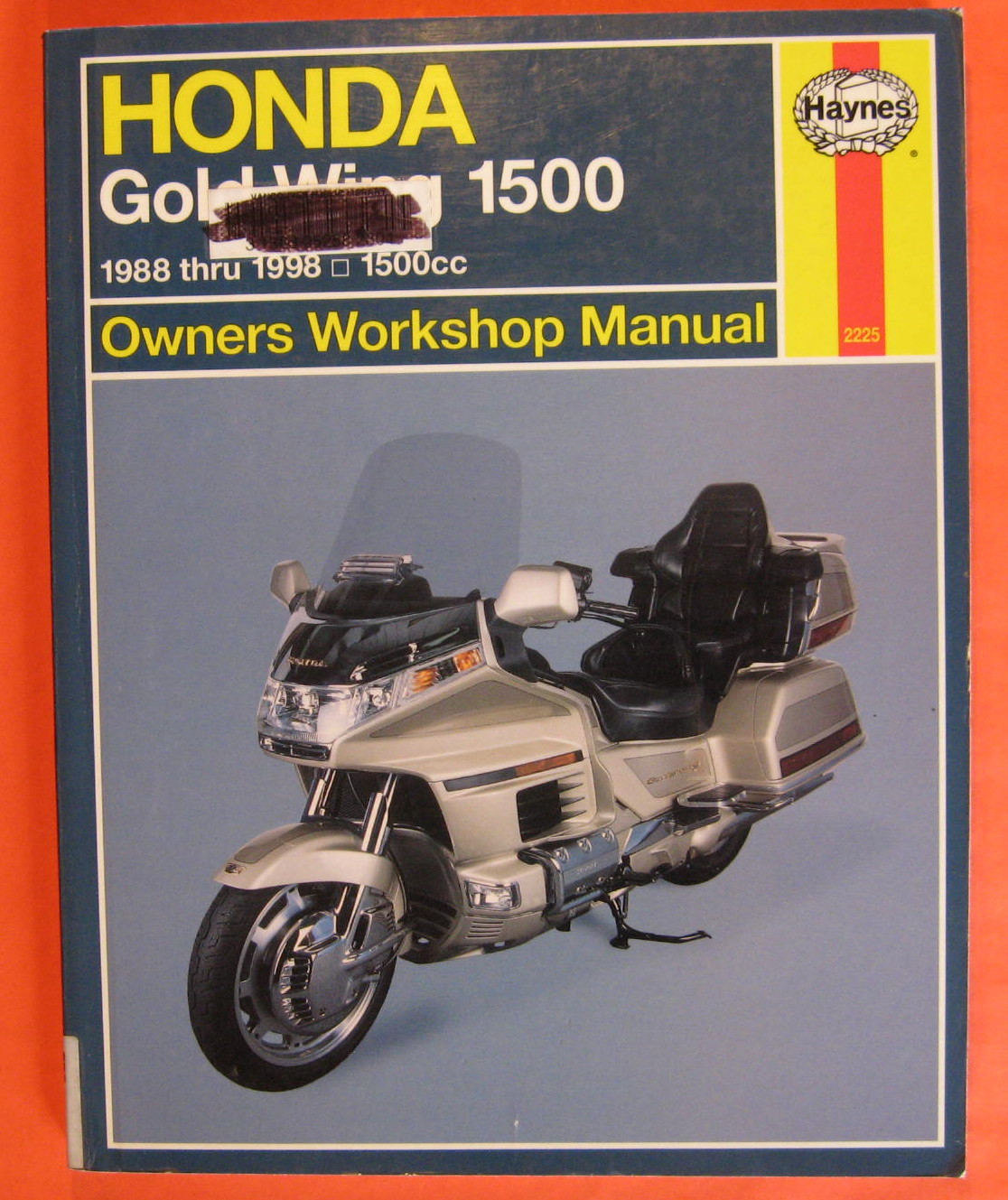 Image for Honda GL1500 Gold Wing Owners Workshop Manual: Models Covered Honda Gl1500 Gold Wing, 1502 Cc. 1988 Through 1998