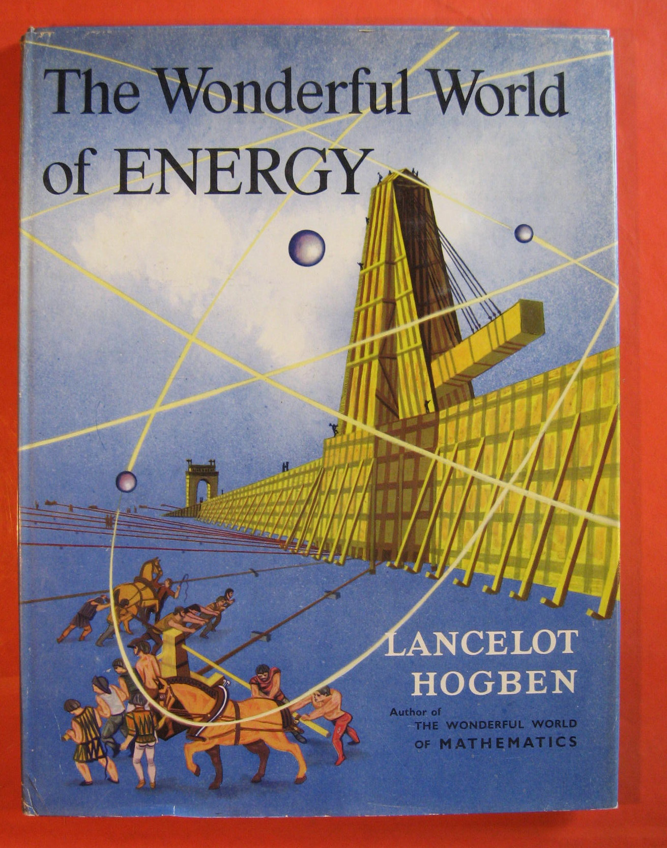The Wonderful World of Energy, Hogben, Lancelot