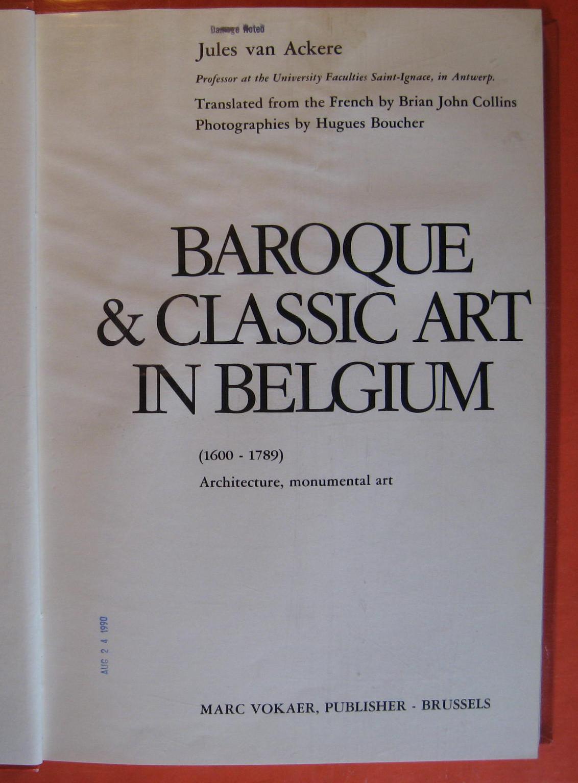 Baroque & Classical Art in Belgium (1600 - 1789) Architecture, Monumental Art, Ackere, Jules Van
