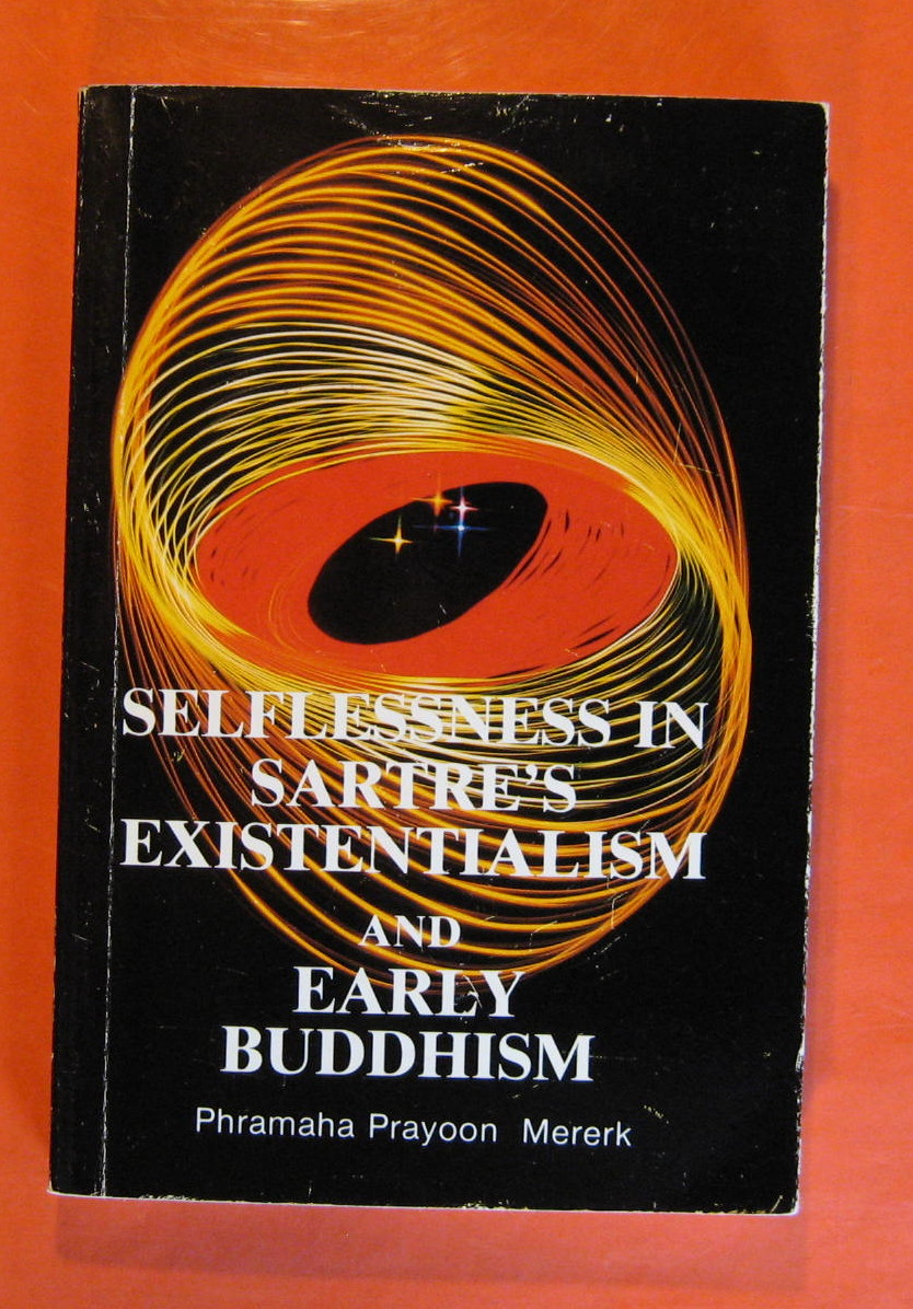 Image for Selflessness in Sartre's Existentialism and Early Buddhism