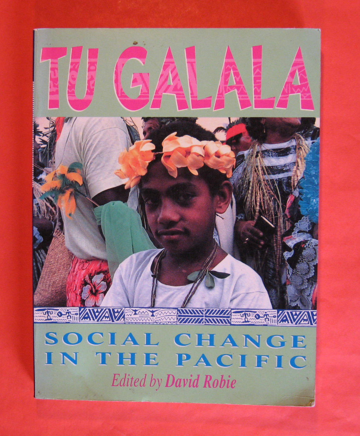 Image for Tu Galala: Social Change in the Pacific
