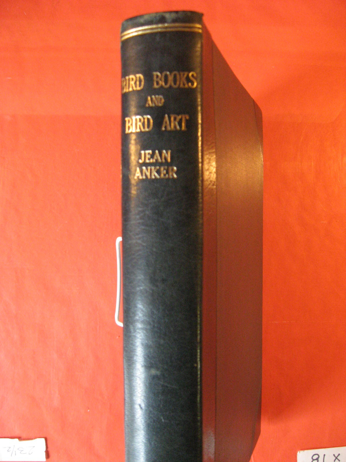 Bird Books and Bird Art: An Outline of the Literary History and Iconography of Descriptive Ornithology, Anker, Jean