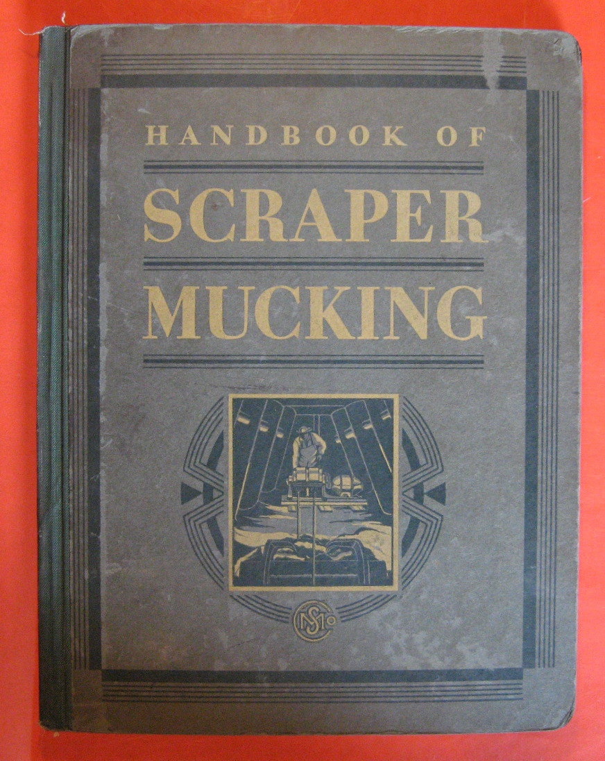Handbook of Scraper Mucking, Staff Sullivan MacHinery Co.
