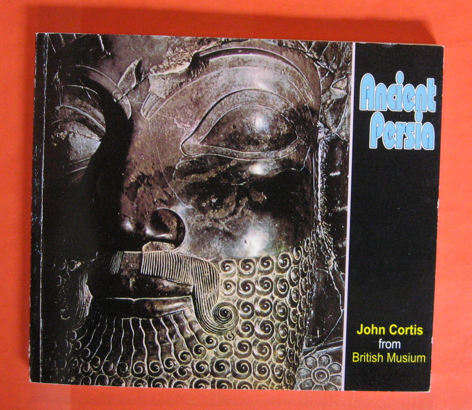 Ancient Persia, Curtis, John [Cortis]