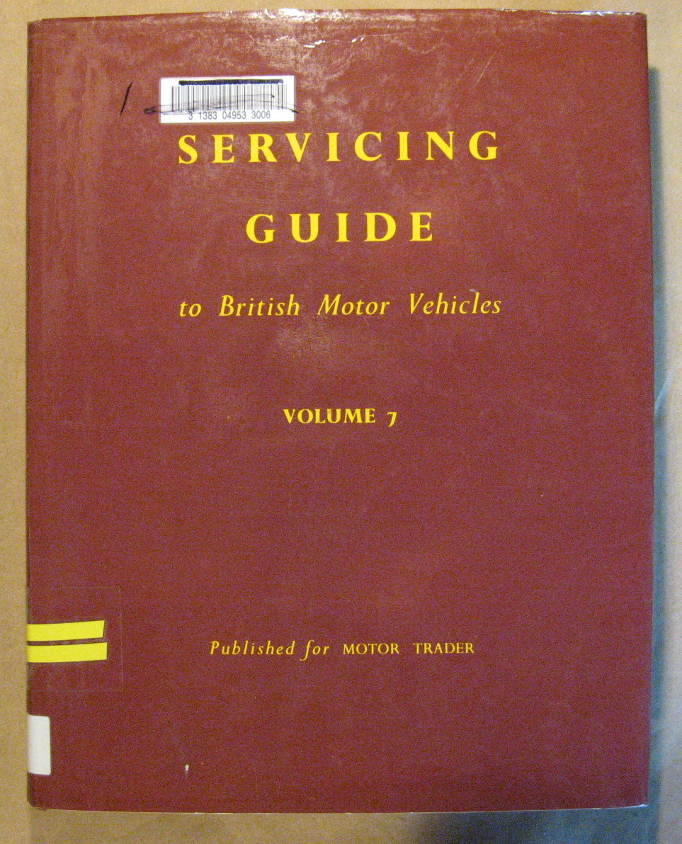 Image for Servicing Guide to British Motor Vehicles Vol. 7: Cars, Commercial Vehicles, Diesel Engines and Components