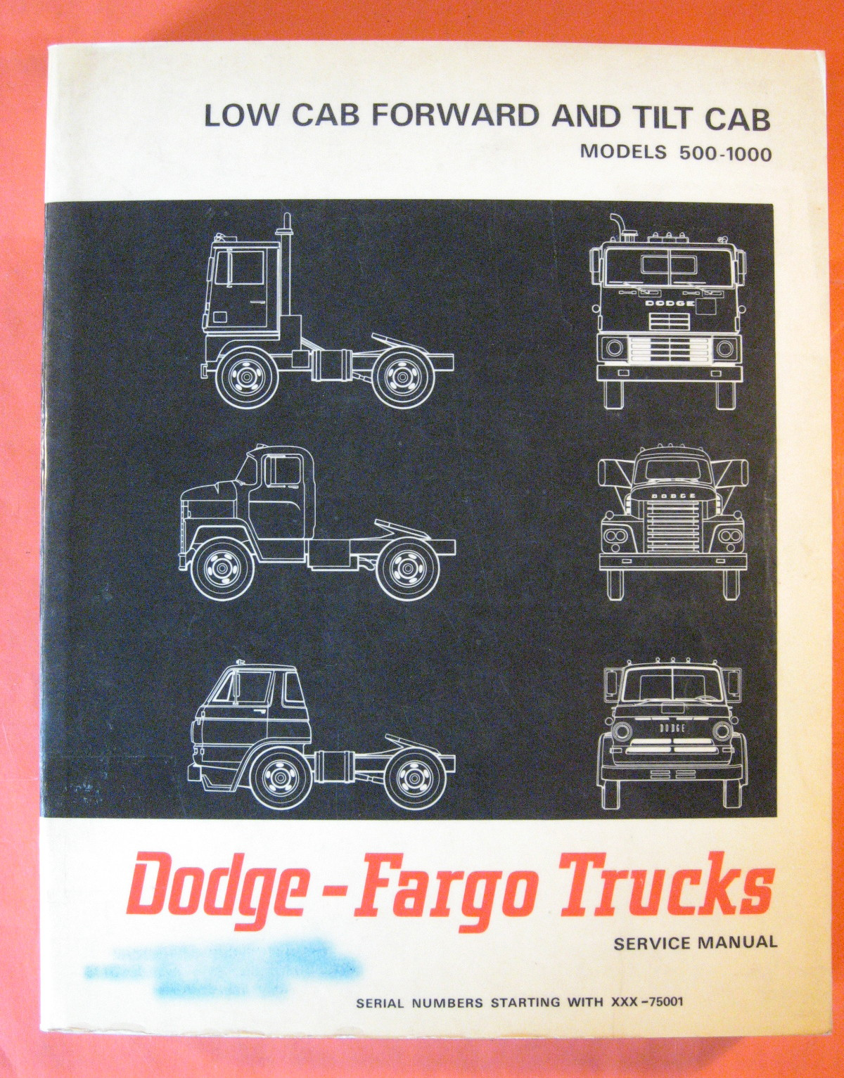 Image for Dodge - Fargo Trucks Models 500 Through 1000 Low Cab Forward Tilt Cab Service Manual