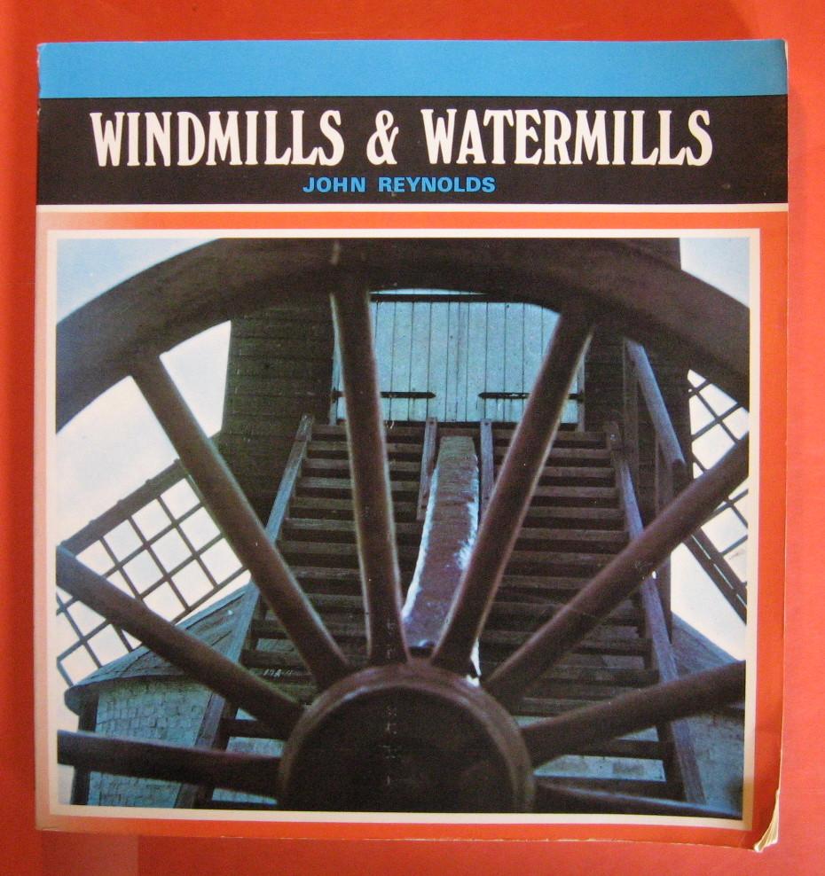 Windmills & Watermills, Reynolds, John