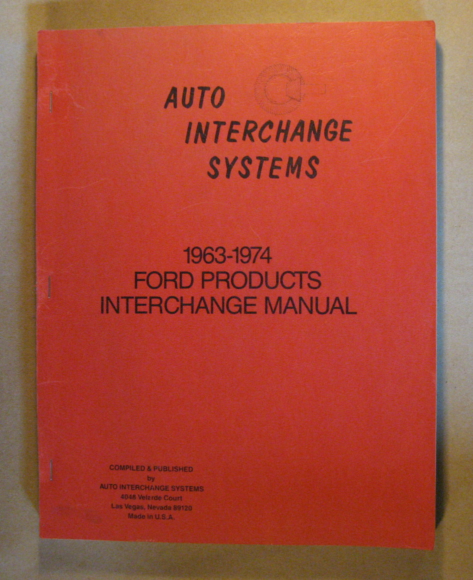 Image for 1963 - 1974 Ford Products Interchange Manual