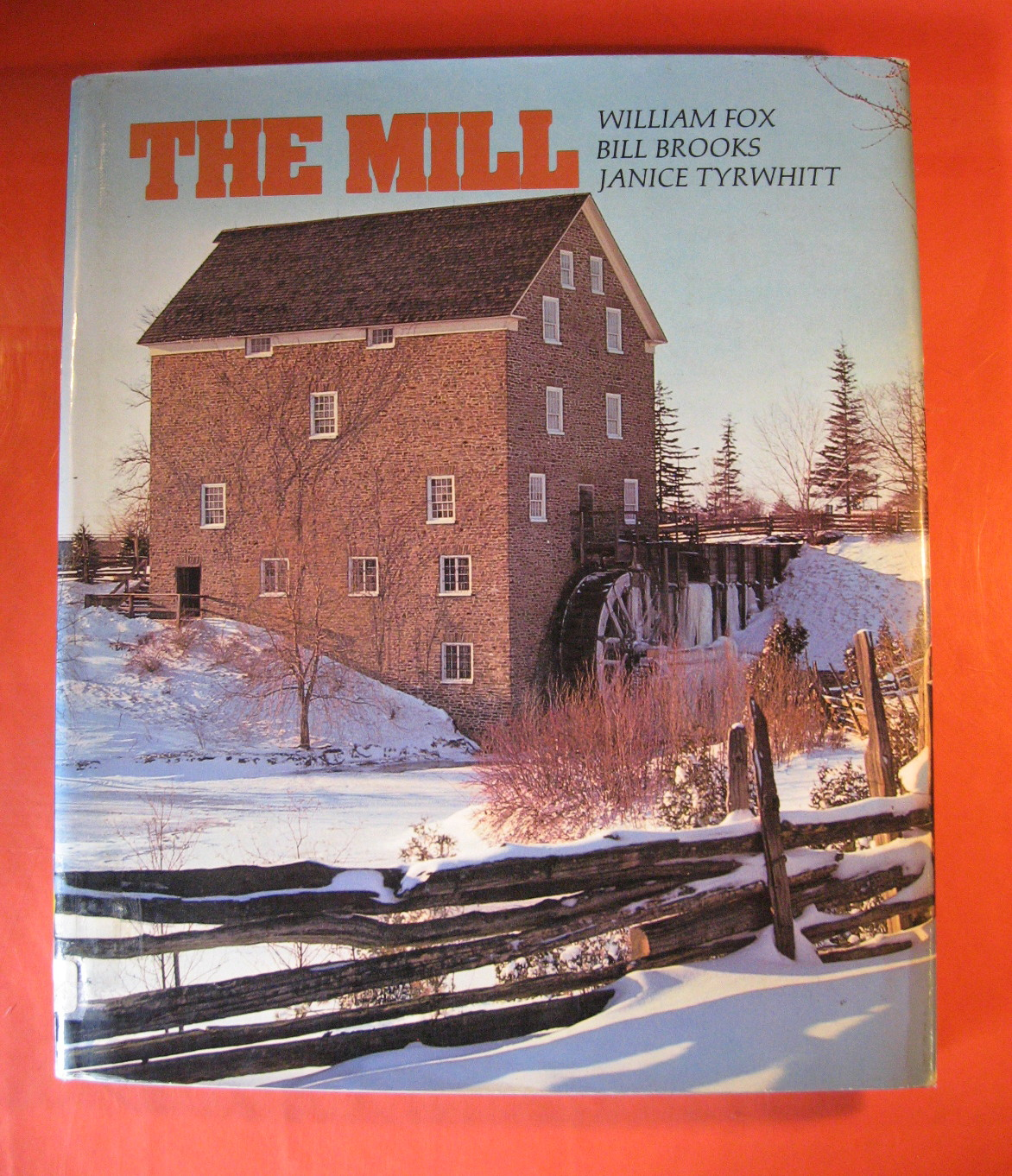 The Mill, Fox, William; Brooks, Bill; Tyrwhitt, Janice