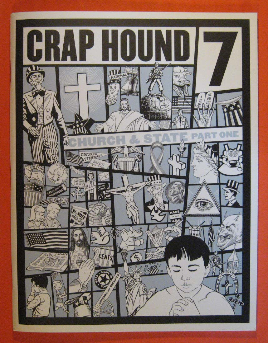 Crap Hound #7:  Church & State Part One, Tejaratchi, Sean