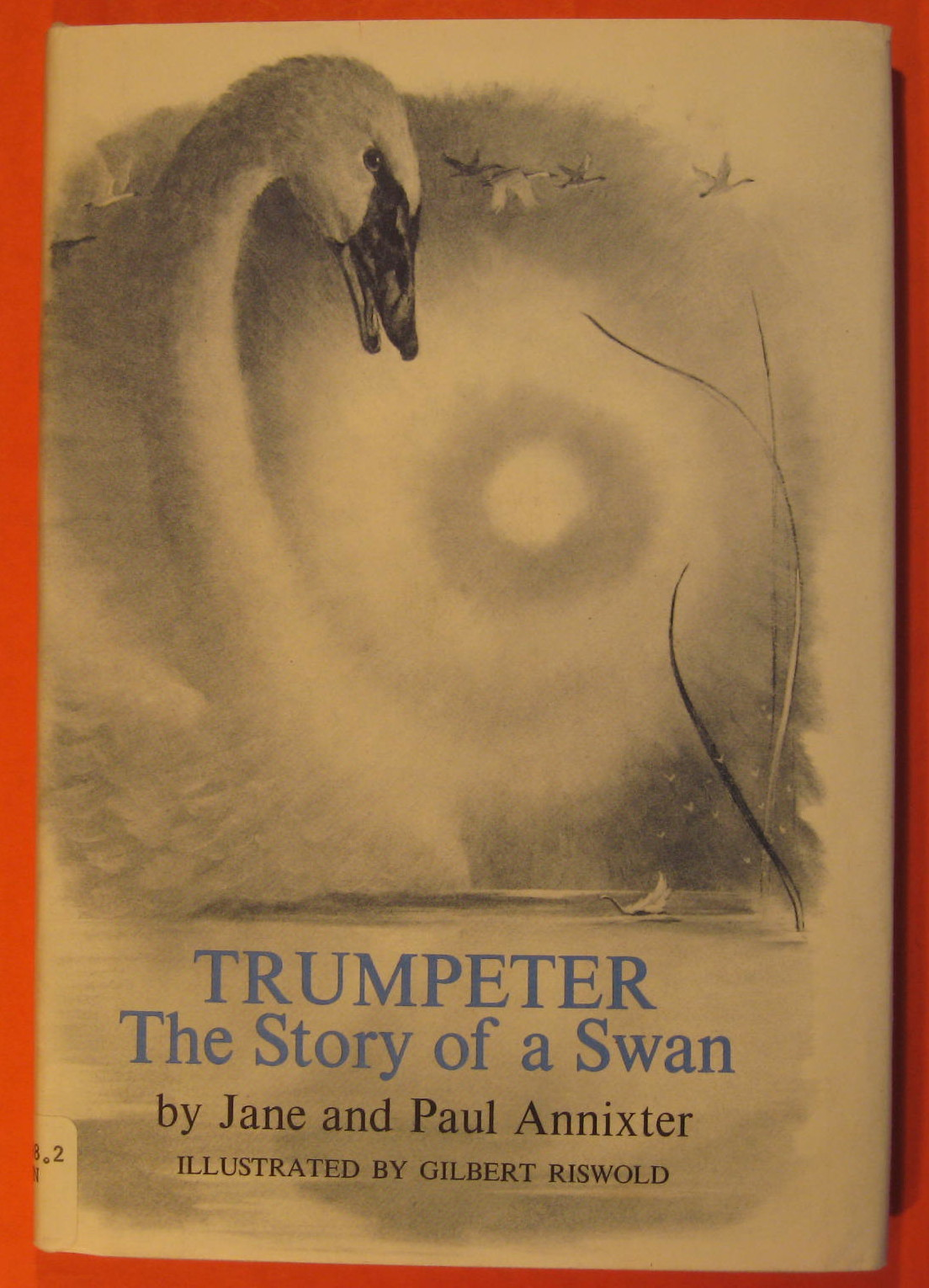 Trumpeter:  The Story of a Swan, Annixter, Jane; Annixter, Paul