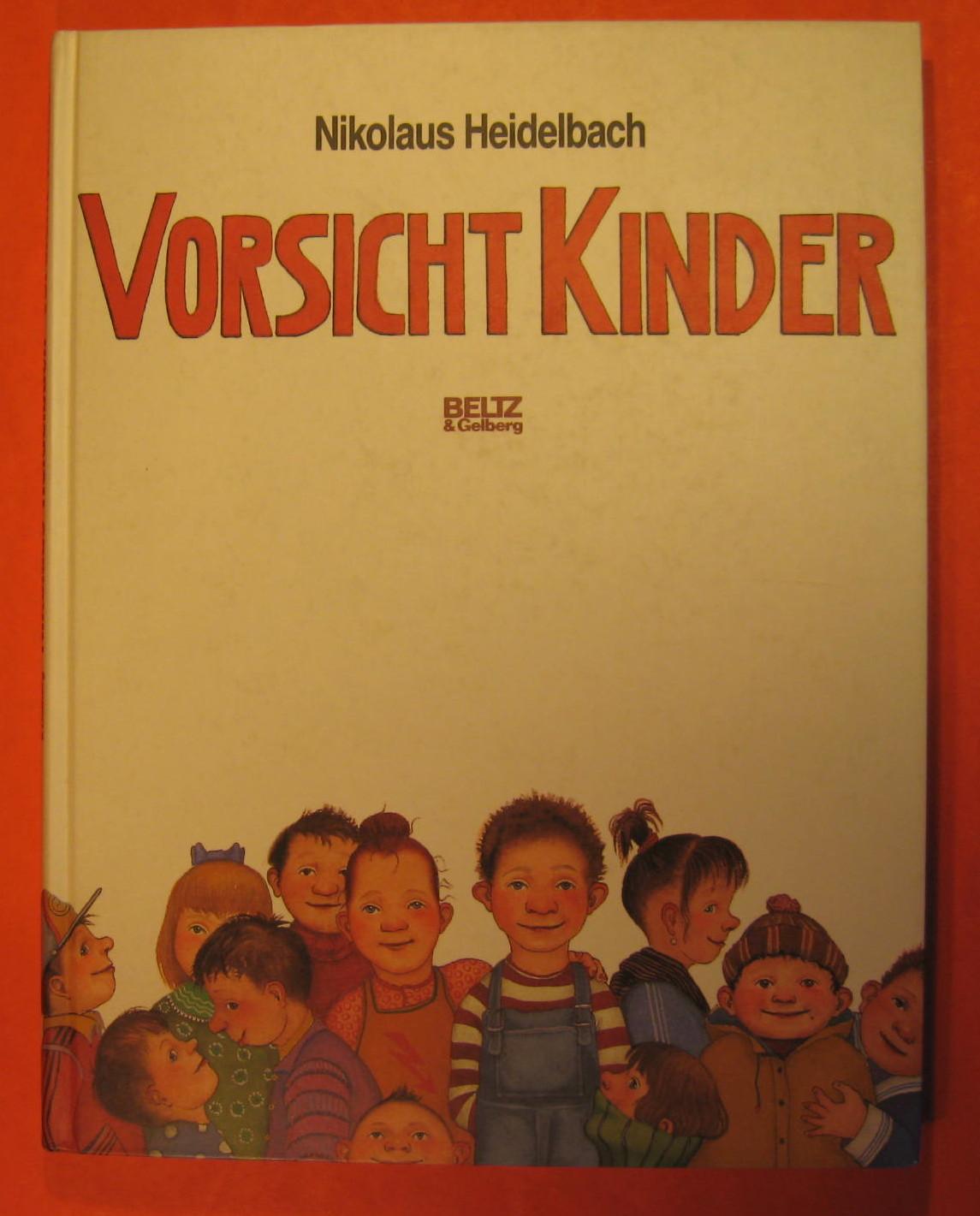Vorsicht Kinder, Heidelbach, Nikolaus