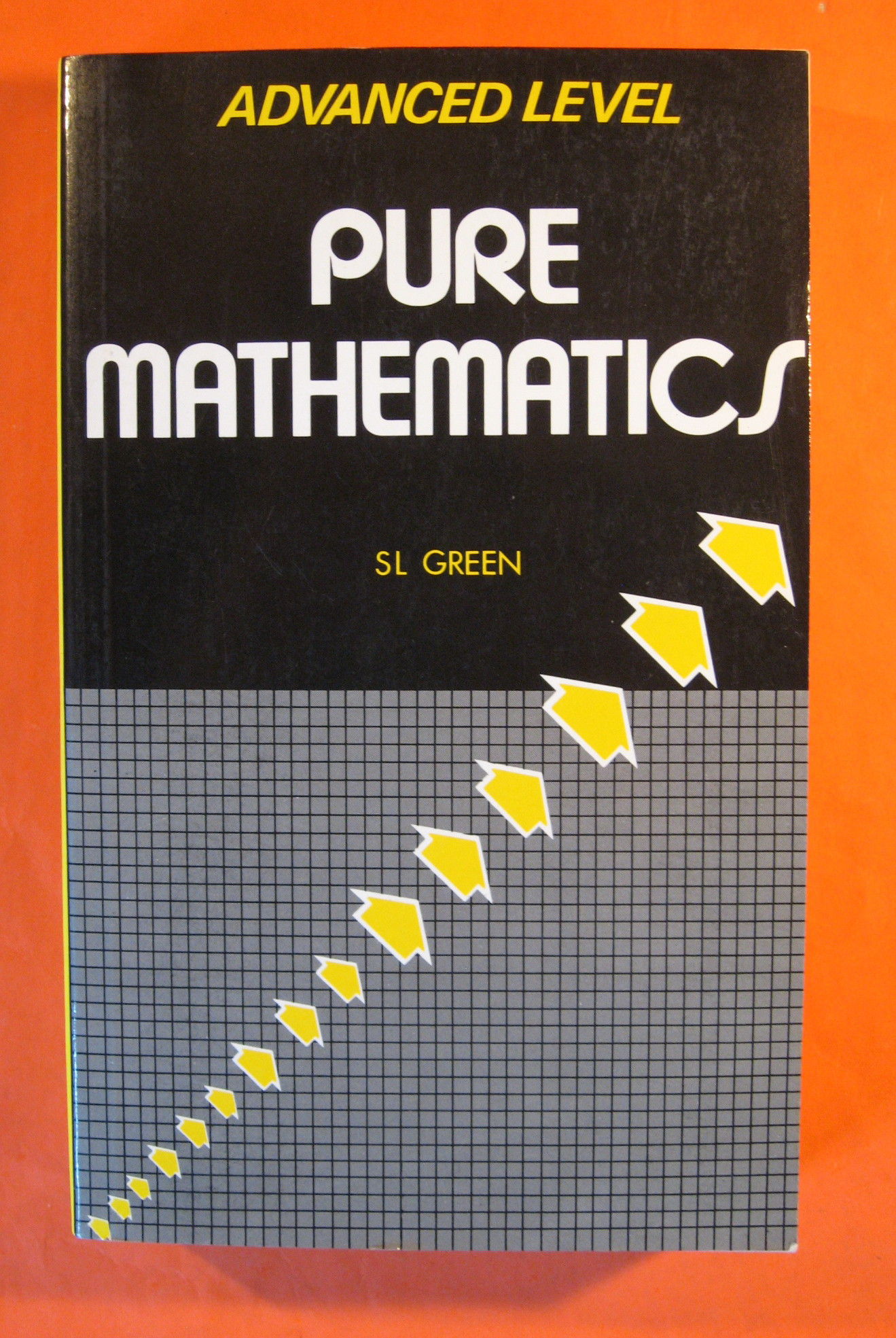 Image for Advanced Level Pure Mathematics