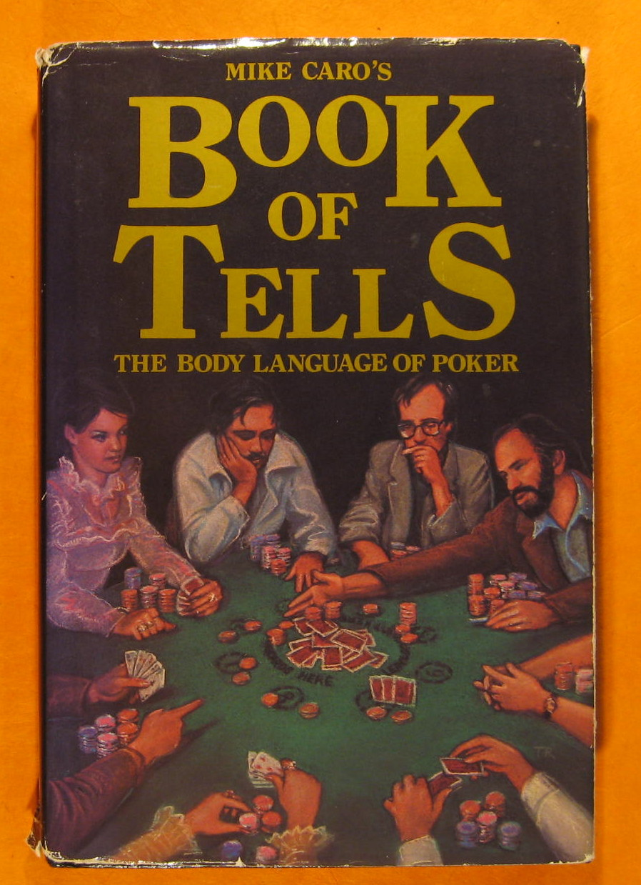 Image for Mike Caro's Book of Tells: The Body Language of Poker