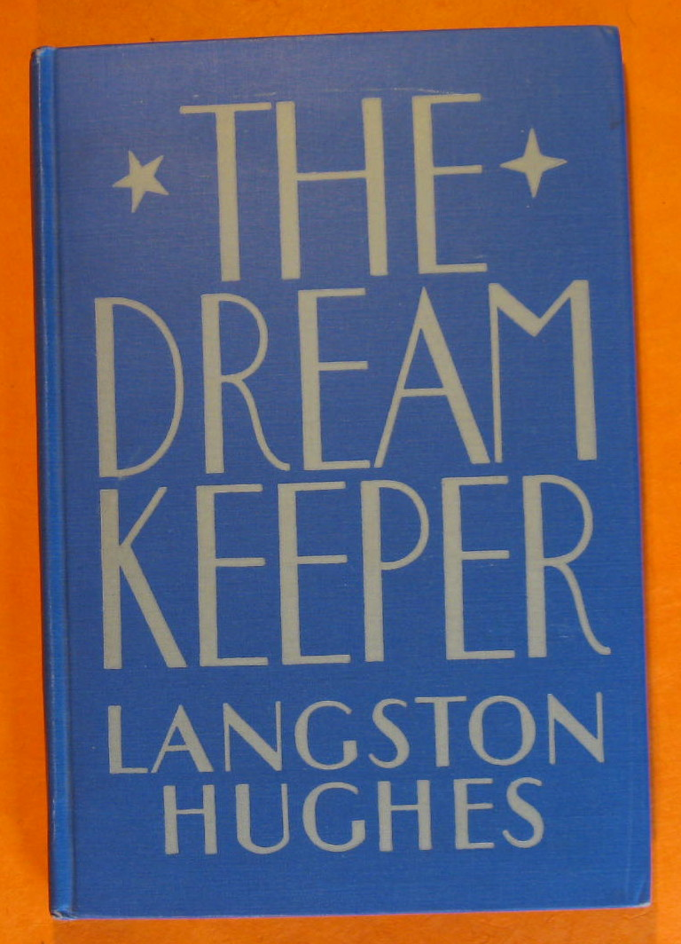 Dream Keeper and Other Poems, Langston Hughes