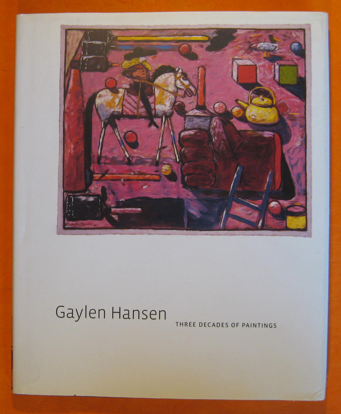 Gaylen Hansen Three Decades of Paintings, Wells, Keith, Larsen, Gary, Bruce, Chris