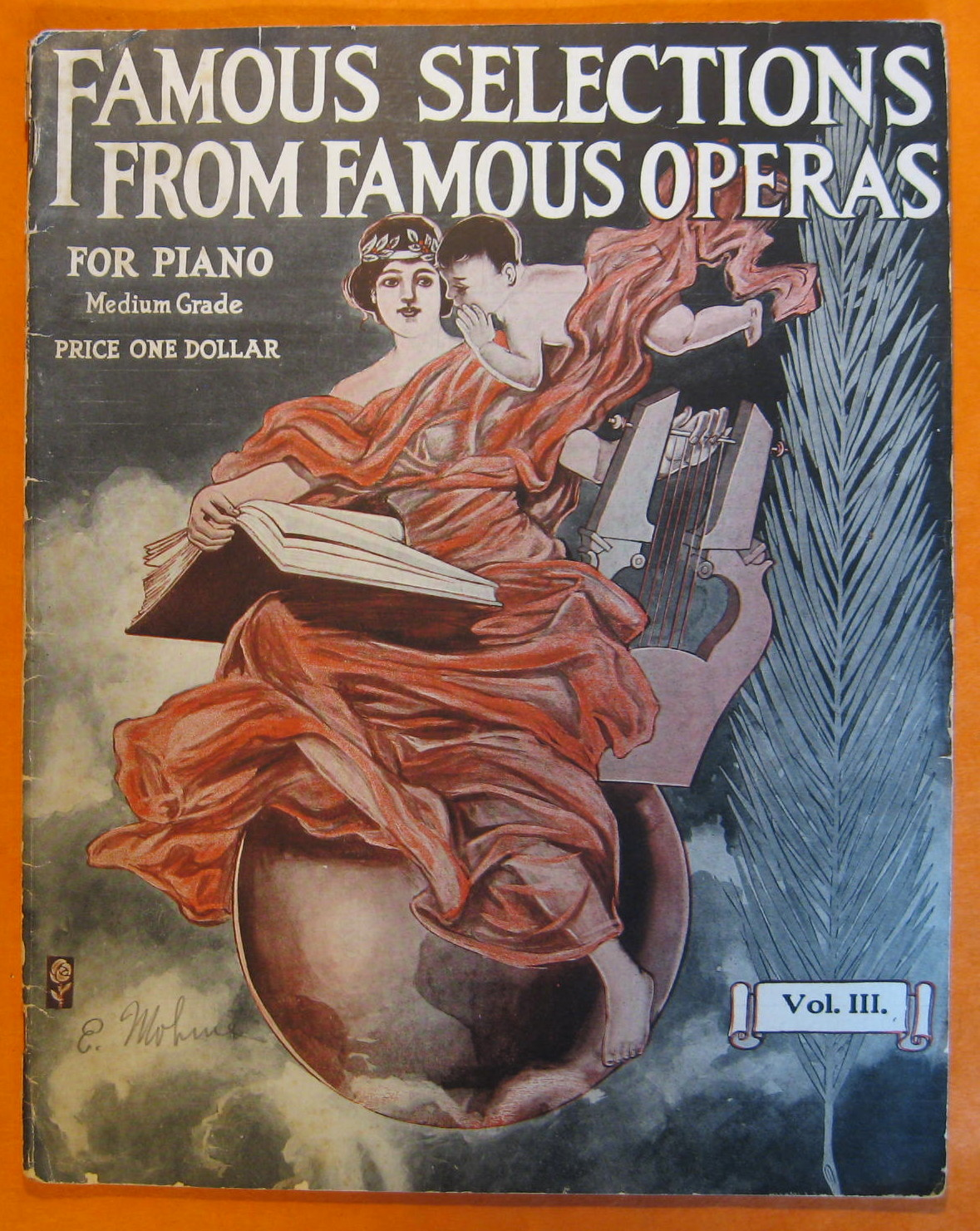 Famous Selections From Famous Operas For Piano, Volume III