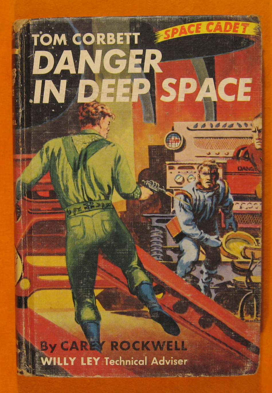 Tom Corbett Space Cadet:  Danger in Deep Space, Rockwell, Carey; Ley, Willy