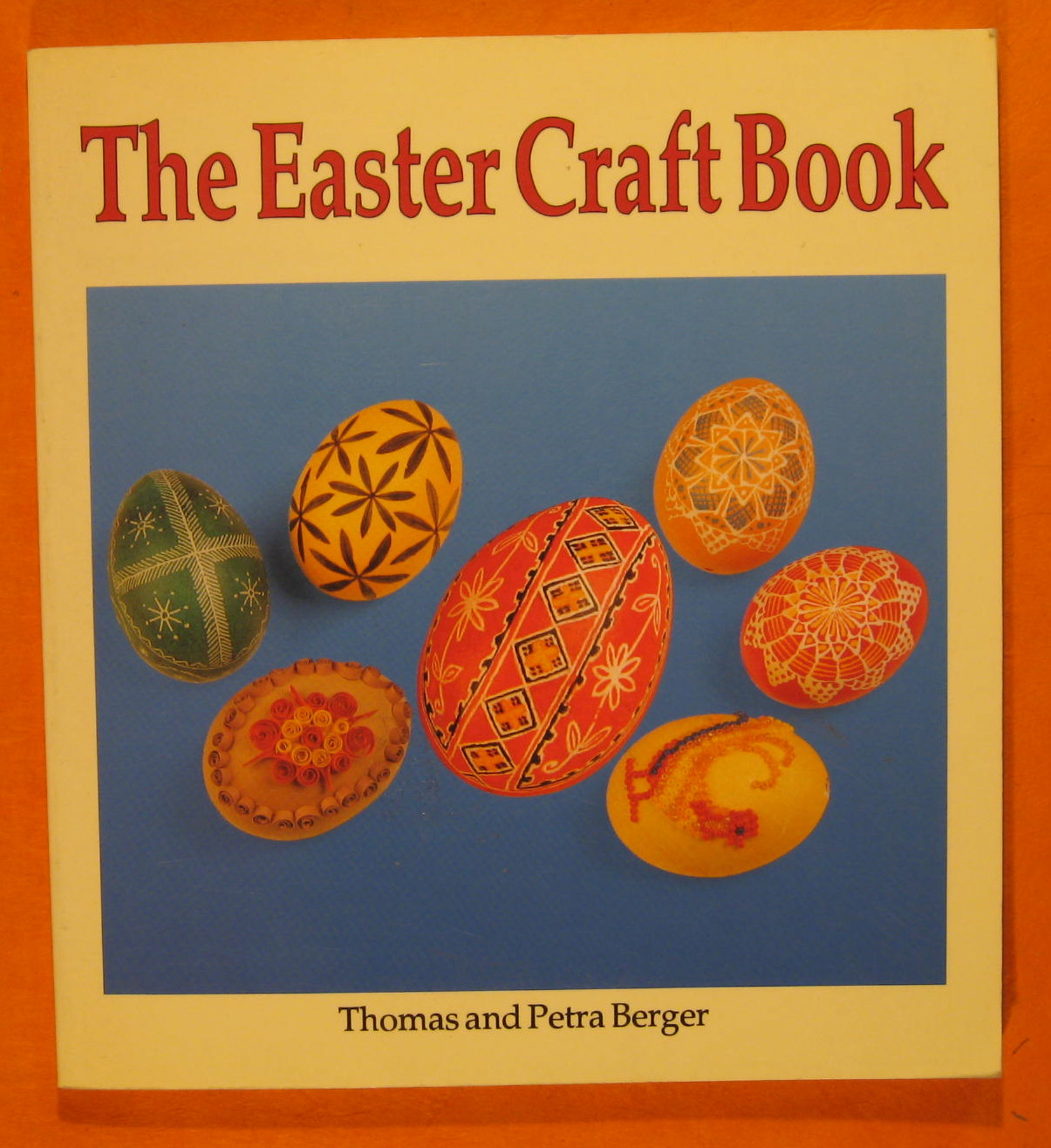 Easter Craft Book, Berger, Thomas; Berger, Petra