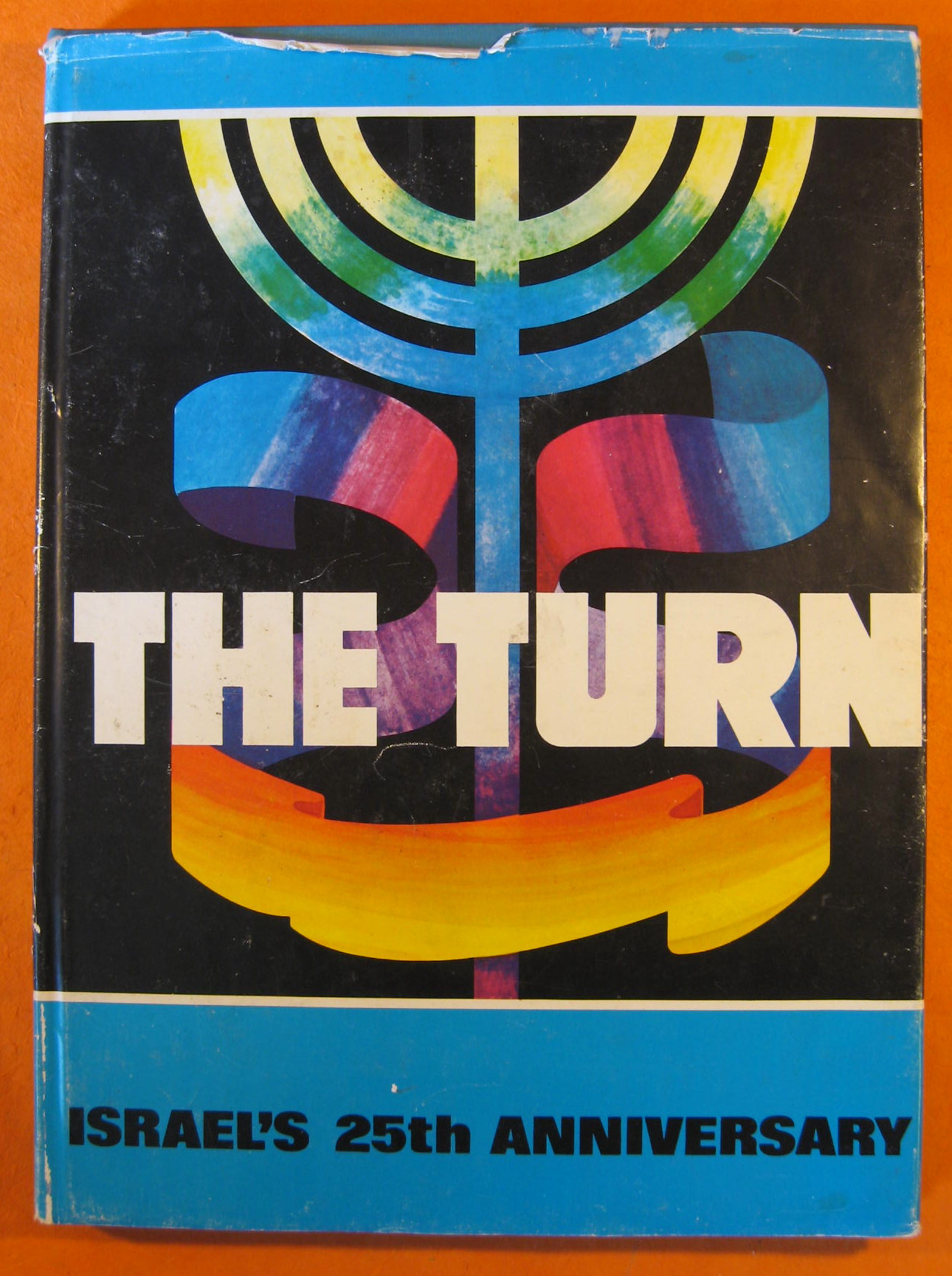 The Turn: Israel's 25th Anniversary, Faians, David, (ed.)