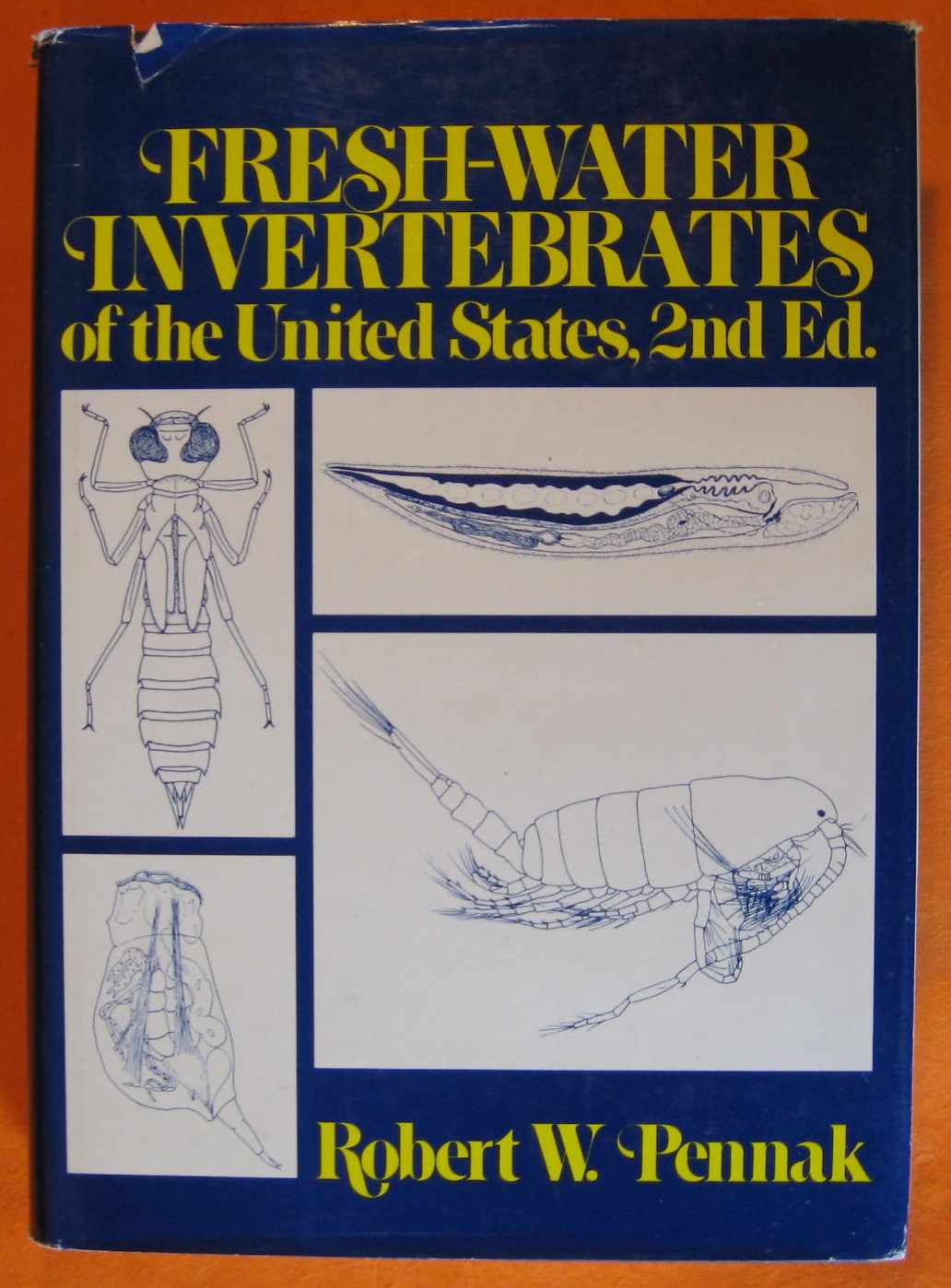 Fresh-Water Invertebrates of the United States: Second Edition, Pennak, Robert W.