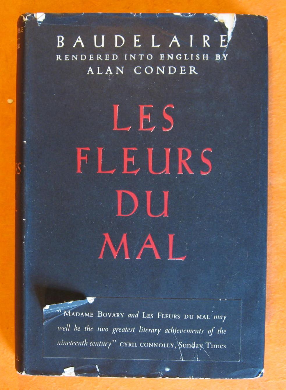 Les Fleurs Du Mal, Baudelaire, Pierre Charles; Conder, Alan (Translator)