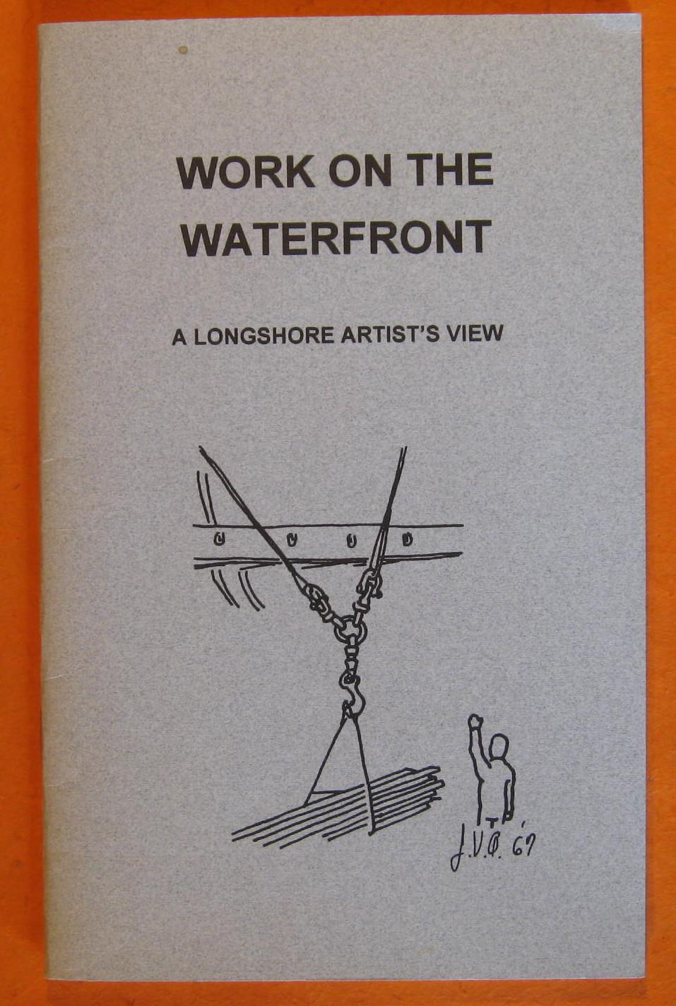 Work on the Waterfront:  A Longshore Artist's View, Arnautoff, Jake; Gundlach, Jean